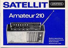 Operating Instructions-Bedienungsanleitung Grundig Satellit 210 Amateur