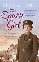 The Spark Girl: A heart-warming tale of wartime adventure, romance and heartbr,