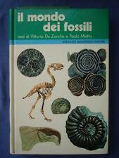DE ZANCHE-MIETTO-IL MONDO DEI FOSSILI-GEOLOGIA-SCIENZE NATURALI-MONDADORI*