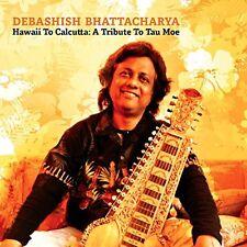 Debashish Bhattacharya - Hawaii to Calcutta A Tribute to Tau Moe [CD]