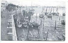 CP 17 CHARENTE-MARITIME - Royan - Le Port