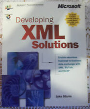 Developing XML Solutions by Jake Sturm and Microsoft Official Academic Course...