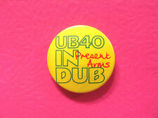 """Ub40 Vintage Button Badge Pin Uk Import """"Present Arms"""""""