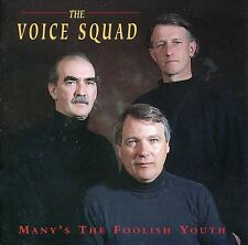 The Voice Squad - Many's The Foolish Youth SHIPS FROM UK FREE UK SHIPPING