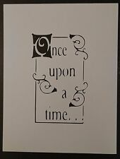 """Once Upon A Time 8.5"""" x 11"""" Custom Stencil FAST FREE SHIPPING"""