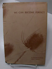 WE CAN BECOME PERFECT Let the Spirit Reign Through Atonement of Christ Mormon LD