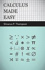 Calculus Made Easy, Silvanus P. Thompson, Very Good Book
