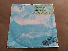 SINGLE INCANTATION - CACHARPAYA - BEGGARS BANQUET UK 1982 VG/VG+