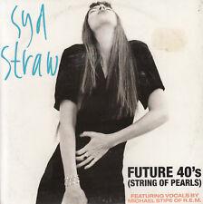 SYD STRAW Future 40's (String Of Pearls) / Taken 45 - R.E.M.