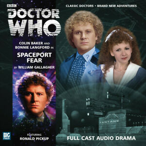 Doctor Who: Spaceport Fear - Big Finish 170 - Sixth Doctor Colin Baker 6th