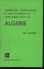 EMIGRATION PAUPERISATION ET DEVELOPPEMENT CAPITALISME D ETAT EN  ALGERIE