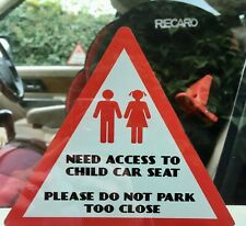 CAR SIGN Child Car Seat Window Sticker DO NOT PARK TOO CLOSE gift 15cm x15cm