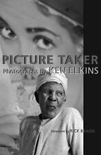 Picture Taker: Photographs by Ken Elkins-ExLibrary