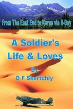 NEW From The East End to Korea via D-Day, A Soldier's Life and Loves