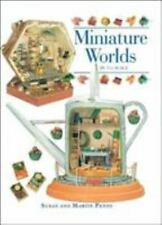 Miniature Worlds in 1/12th Scale by Susan Penny and Martin Penny (2001, Paperbac