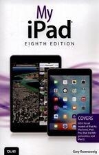 My iPad (Covers iOS 9 for iPad Pro, all models of iPad Air and iPad mini, iPad..