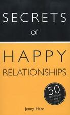 Secrets of Happy Relationships: 50 Techniques to Stay in Love (Secrets of Succes