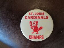 """VINTAGE ST. LOUIS CARDINALS 3"""" CHAMPIONS  PIN BACK BUTTON DATE UNKNOWN"""