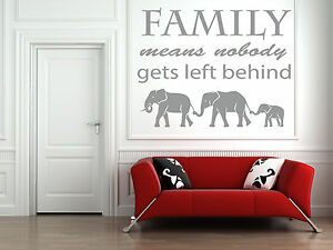 Family Means Nobody Gets Left Behind Vinyl Wall Sticker, Decal. Elephants Ohana
