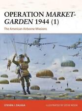 Operation Market-Garden 1944 (1) (Campaign 270) by Steven J. Zaloga, NEW Book, F
