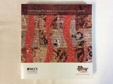 Lilly Oncology On Canvas: Expressions of a Cancer Journey 2012 Cat (PB)-Good