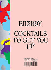 Energy : Cocktails to Get You UP, Pete Deevakul, Steph Russ, New Book