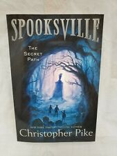 SPOOKSVILLE The Secret Path By Christopher Pike. Like New, Paperback