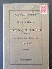 1932 TOWN OF PITTSFORD, VT. ANNUAL REPORT BOARD OF OFFICERS