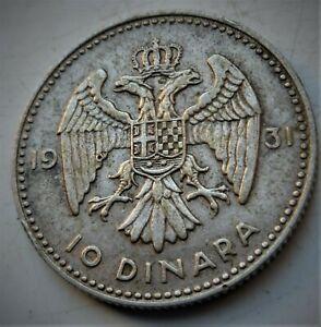 1931 YUGOSLAVIA 10 Dinara - Aleksandar I, NICE SILVER COIN