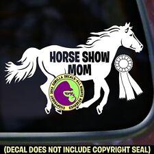 HORSE SHOW MOM Vinyl Decal Sticker Ribbon Equine Rider Car Window Trailer Sign
