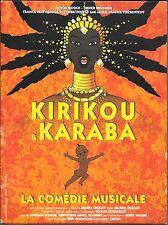 DVD ZONE 2 DIGIPACK--KIRIKOU & KARABA - LA COMEDIE MUSICALE