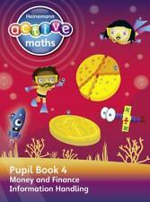 Heinemann Active Maths - Beyond Number - Second Level -- Pupil Book 4 - Money, F