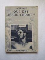 QUI EST JESUS-CHRIST ?, par le Père LACORDAIRE, 1933