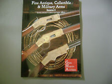 Fine Antique/Collectible/Milit ary Arms 1/17/2010 G. Martin Catalog In Exc Cond