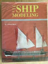 THE ART OF SHIP MODELING (A. RICHARD MANSIR) HARDBACK 1982 - GOOD
