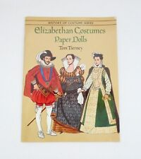Tom Tierney History Of Costiume Series Elizabethan Costumes Paper Dolls 1996