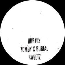 Zomby X Burial - Sweetz 10 Inch Vinyl Hyperdub Limited Edition Brand New