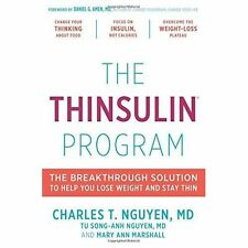 The Thinsulin Program: The Breakthrough Solution to Help You Lose Weight and...