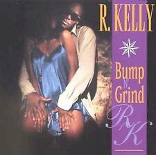 Kelly, R. : Bump N Grind CD