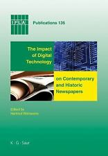 The Impact of Digital Technology on Contemporary and Historic Newspapers (IFLA P