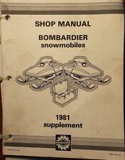 1981 BOMBARDIER SNOWMOBILE SHOP MANUAL SUPPLEMENT  # 484 0442 00