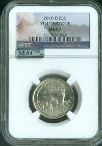 2010-D Yellowstone National Parks Uncirculated Quarter NGC MAC MS67 Quality✔️