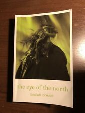 THE EYE OF THE NORTH by SINEAD O'HART - STRIPES - P/B - UK POST £3.25*PROOF*