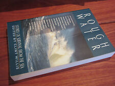 ROUGH WATER ~  Edited Clint. SOFTc   FANTASTIC  Stories of Survival from the Sea