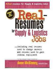 Real-Resumes for Supply and Logistics Jobs by Anne McKinney (2012, Paperback)
