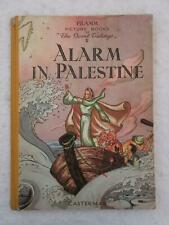 ALARM IN PALESTINE Pilamm Picture Books of the Good Tidings II Casterman 1950