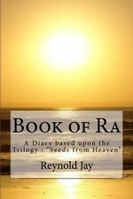 "Book of Ra: Illustrated Signed Paperback Diary based on ""Seeds From Heaven"""