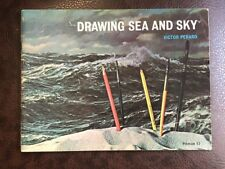 Drawing Sea And Sky by Victor Perard 1957 Book by Pitman Publishing