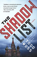 NEW! Amazing espionage thriller - The Shadow List by Todd Moss (Hardcover)