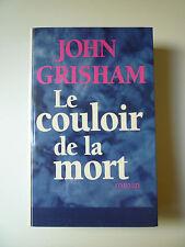 Occaz' : LIVRE - John GRISHAM - Le Couloir de la Mort - Comme NEUF
